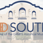 Gilbert Historical Society Becomes HD SOUTH
